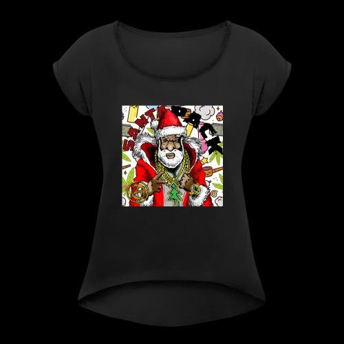 Santa Pack (Christmas Hip-Hop Gear) - Women's Roll Cuff T-Shirt