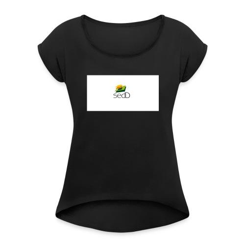 SEDD SWETER - Women's Roll Cuff T-Shirt