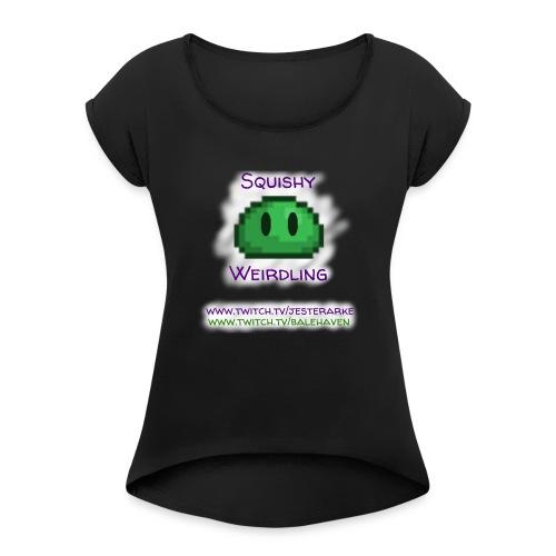 Green Squishy with white splash & adressess - Women's Roll Cuff T-Shirt