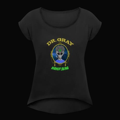 Dr. Gray - Women's Roll Cuff T-Shirt