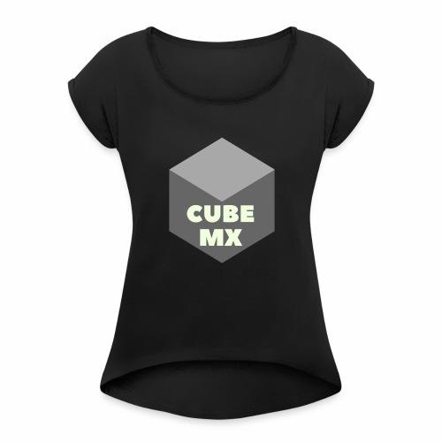 CubeMX - Women's Roll Cuff T-Shirt