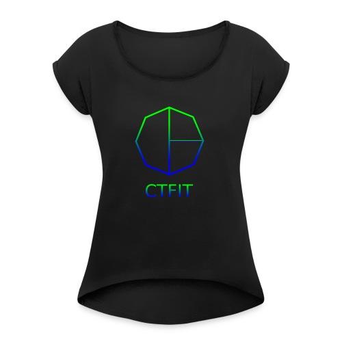 CTFIT PLUS LOGO - Women's Roll Cuff T-Shirt