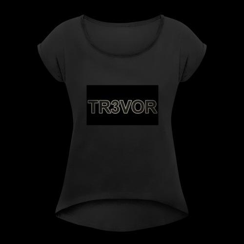 TR3VOR DESIGN - Women's Roll Cuff T-Shirt