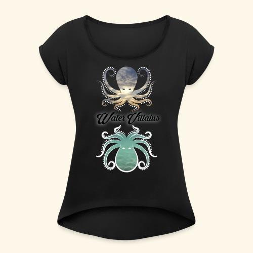 Water Villains Sky and Sea Logo - Women's Roll Cuff T-Shirt