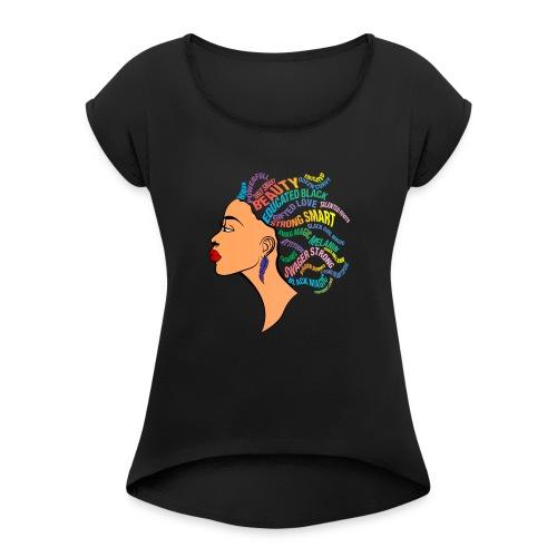 Strong Black Women - Women's Roll Cuff T-Shirt