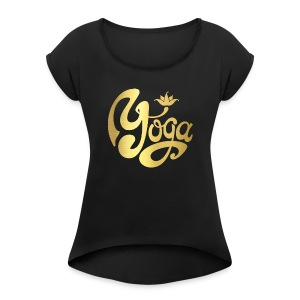 YOGA COLLECTION - Women's Roll Cuff T-Shirt
