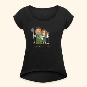 itzawayzback - Women's Roll Cuff T-Shirt