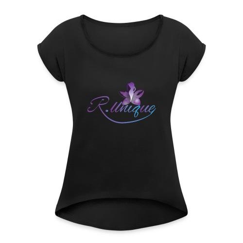 R. Unique LLC - Women's Roll Cuff T-Shirt