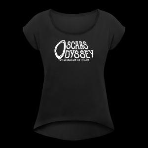 Oscars Odyssey Shirt White Logo - Women's Roll Cuff T-Shirt