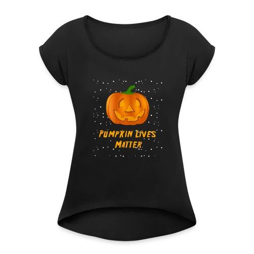 halloween shirt, halloween costume shirt, hallowee - Women's Roll Cuff T-Shirt
