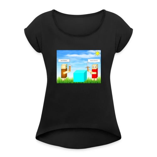 everyday gamer and devinthegamer merchandise - Women's Roll Cuff T-Shirt