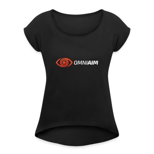 omniaim - Women's Roll Cuff T-Shirt