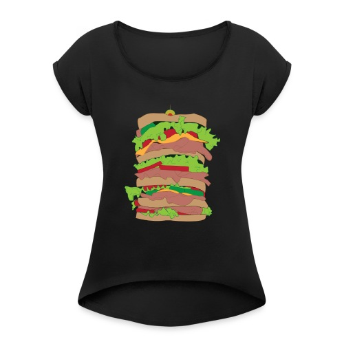 The Dagwood - Women's Roll Cuff T-Shirt