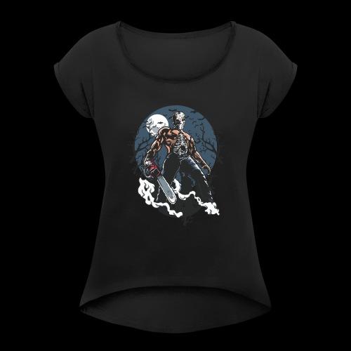 Evil Killer - Women's Roll Cuff T-Shirt