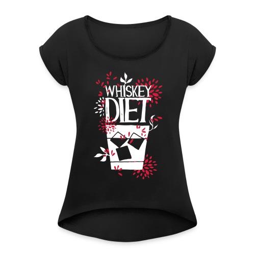 Whiskey - Women's Roll Cuff T-Shirt