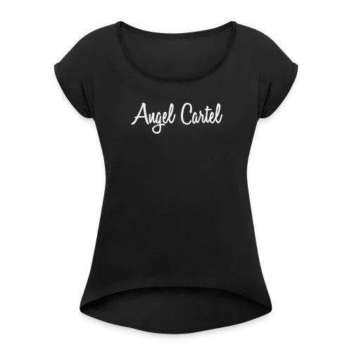 Angel Cartel - white - Women's Roll Cuff T-Shirt