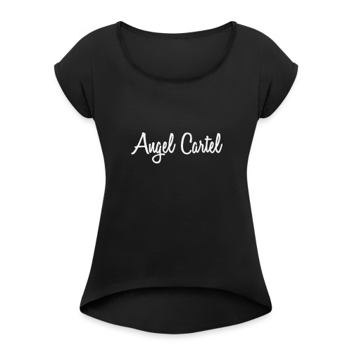 Angel Cartel - white - Women's Roll Cuff T-Shirt