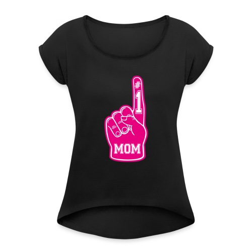 Number 1 Mom Gift Ideas for Mothers - Women's Roll Cuff T-Shirt