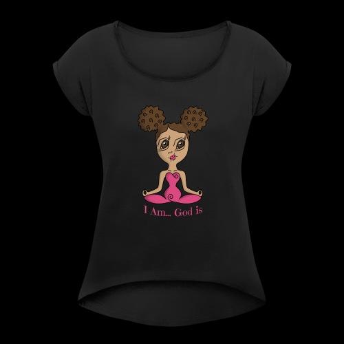I Am God is Light - Women's Roll Cuff T-Shirt