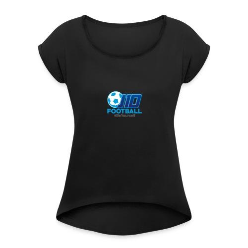 J10football merchandise - Women's Roll Cuff T-Shirt