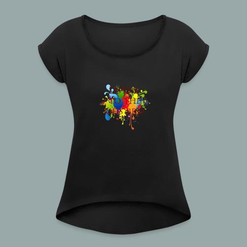 listen to the kids - Women's Roll Cuff T-Shirt