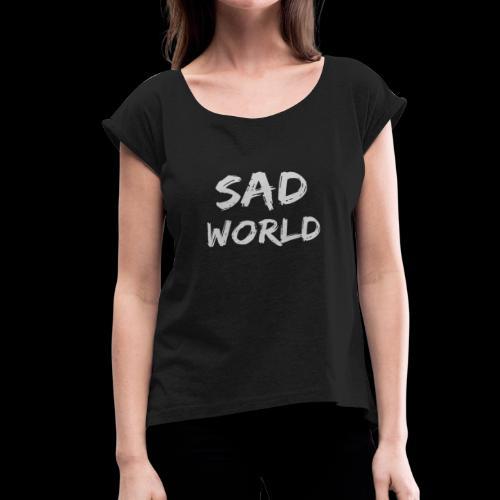 SADINK - Women's Roll Cuff T-Shirt
