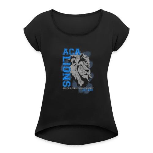 ACA_Lion_Prod_ss - Women's Roll Cuff T-Shirt