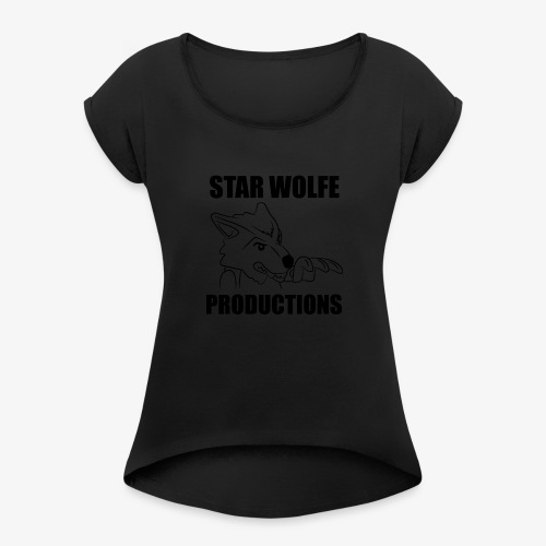Star Wolfe Productions (Black) - Women's Roll Cuff T-Shirt