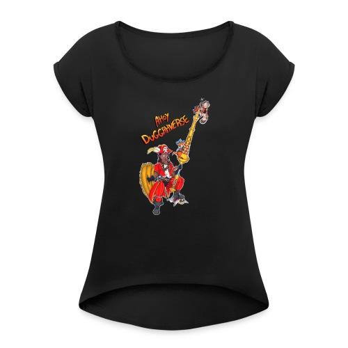 Ahoy Duggahverse! - Women's Roll Cuff T-Shirt