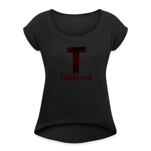 Trix Alpha - Women's Roll Cuff T-Shirt