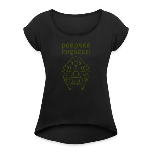 Prepare Thyself Turciamancy Swamp - Women's Roll Cuff T-Shirt