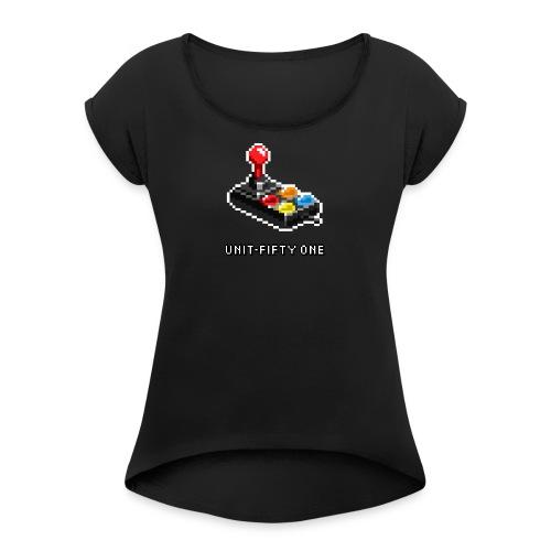 Jystk - Women's Roll Cuff T-Shirt