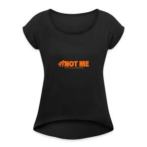 NDP doesn't speak for ME! - Women's Roll Cuff T-Shirt