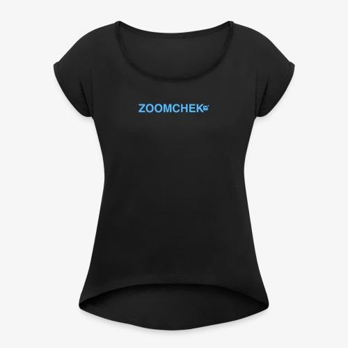 ZOOMCHEK COMlogo 2 e1484547705940 1024x151 - Women's Roll Cuff T-Shirt