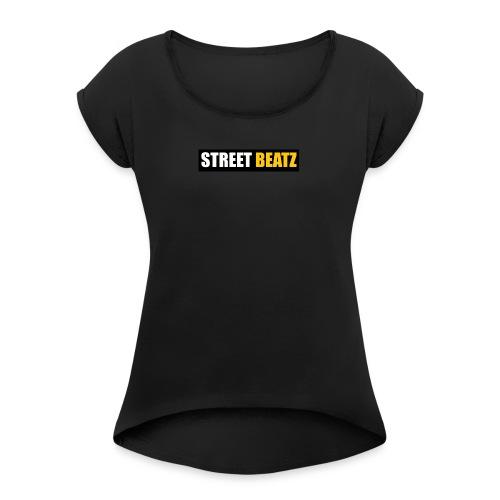 Street Beatz Official - Women's Roll Cuff T-Shirt