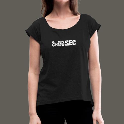 0x00sec Rectangle White Logo - Women's Roll Cuff T-Shirt