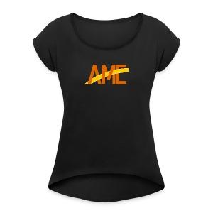 AME Golden Orange Logo - Women's Roll Cuff T-Shirt