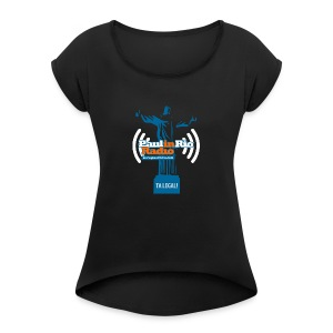 Paul in Rio Radio - The Thumbs up Corcovado #2 - Women's Roll Cuff T-Shirt