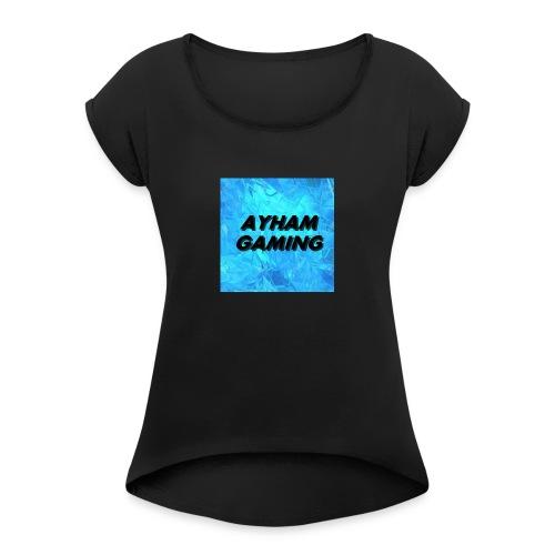 Ayham Gaming - Women's Roll Cuff T-Shirt
