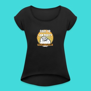 lanparty_singleplayer_meme - Women's Roll Cuff T-Shirt