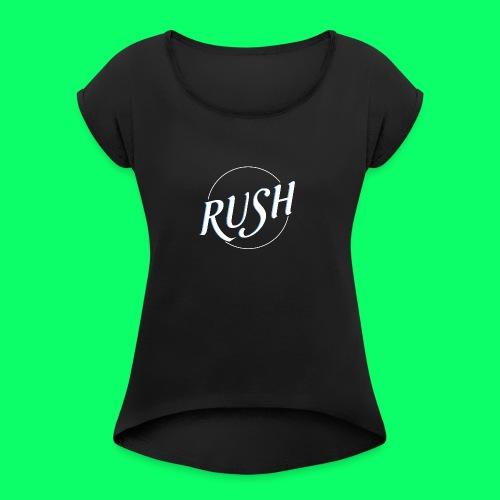 RUSH CLASSIC - Women's Roll Cuff T-Shirt