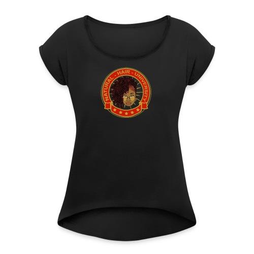 Natural Hair University T-shirt - Women's Roll Cuff T-Shirt