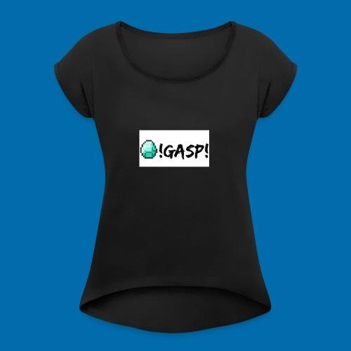 Diamond Gasp! - Women's Roll Cuff T-Shirt