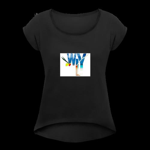 WLY - Women's Roll Cuff T-Shirt