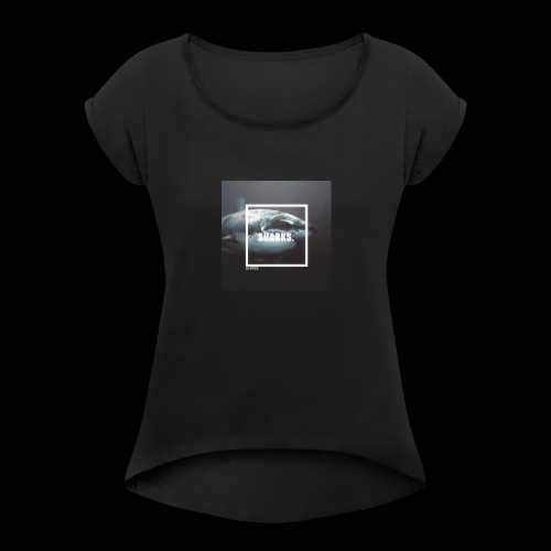 Sharks. - Women's Roll Cuff T-Shirt