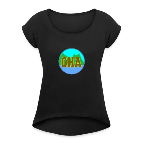 OHA - Women's Roll Cuff T-Shirt
