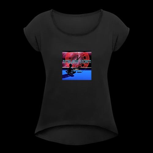 Timeless Storm - Women's Roll Cuff T-Shirt