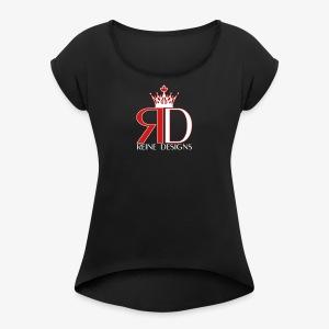 Reine Designs - Women's Roll Cuff T-Shirt
