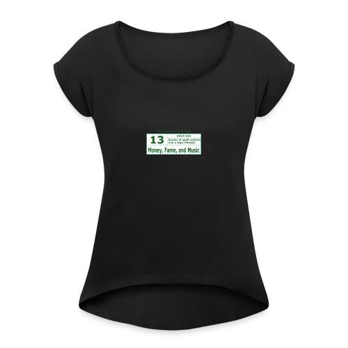 13 K Band - Women's Roll Cuff T-Shirt