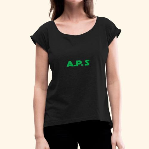 APS Green - Women's Roll Cuff T-Shirt